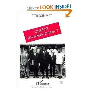 Qui est Idi Amin Dada? (French Edition) (9782738429667