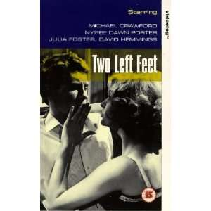 Two Left Feet [VHS]: Michael Crawford, Nyree Dawn Porter