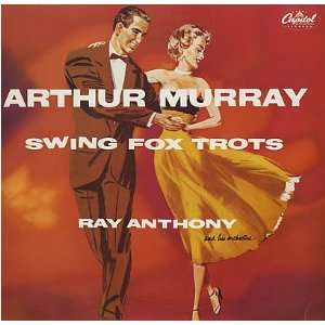 Swing Fox Trots Ray Anthony Music