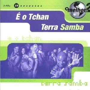 O Melhor De V.2 E O Tchan, Terra Samba Music