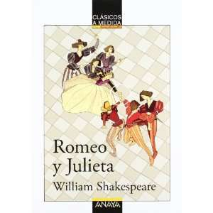 Romeo Y Julieta/ Romeo And Juliet (Clasicos a Medida